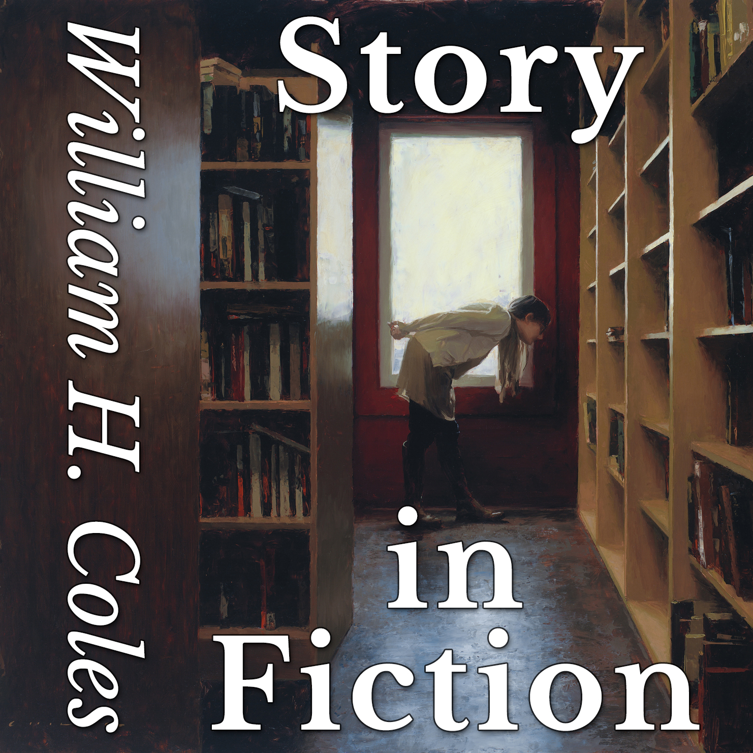 Story in Fiction William H Coles